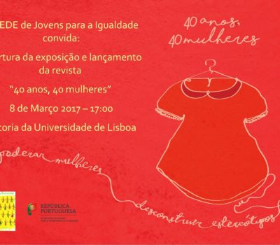 Convite - 40 anos 40 mulheres - REDE de Jovens para a Igualdade